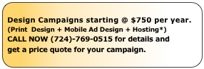 Design Campaigns starting @ $750 per year.